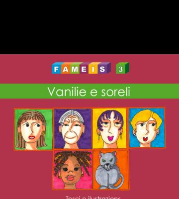 FAMEIS 3 - Vanilie e soreli