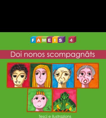FAMEIS 4 - Doi nonos scompagnâts