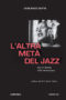 l'altra_metà_jazz